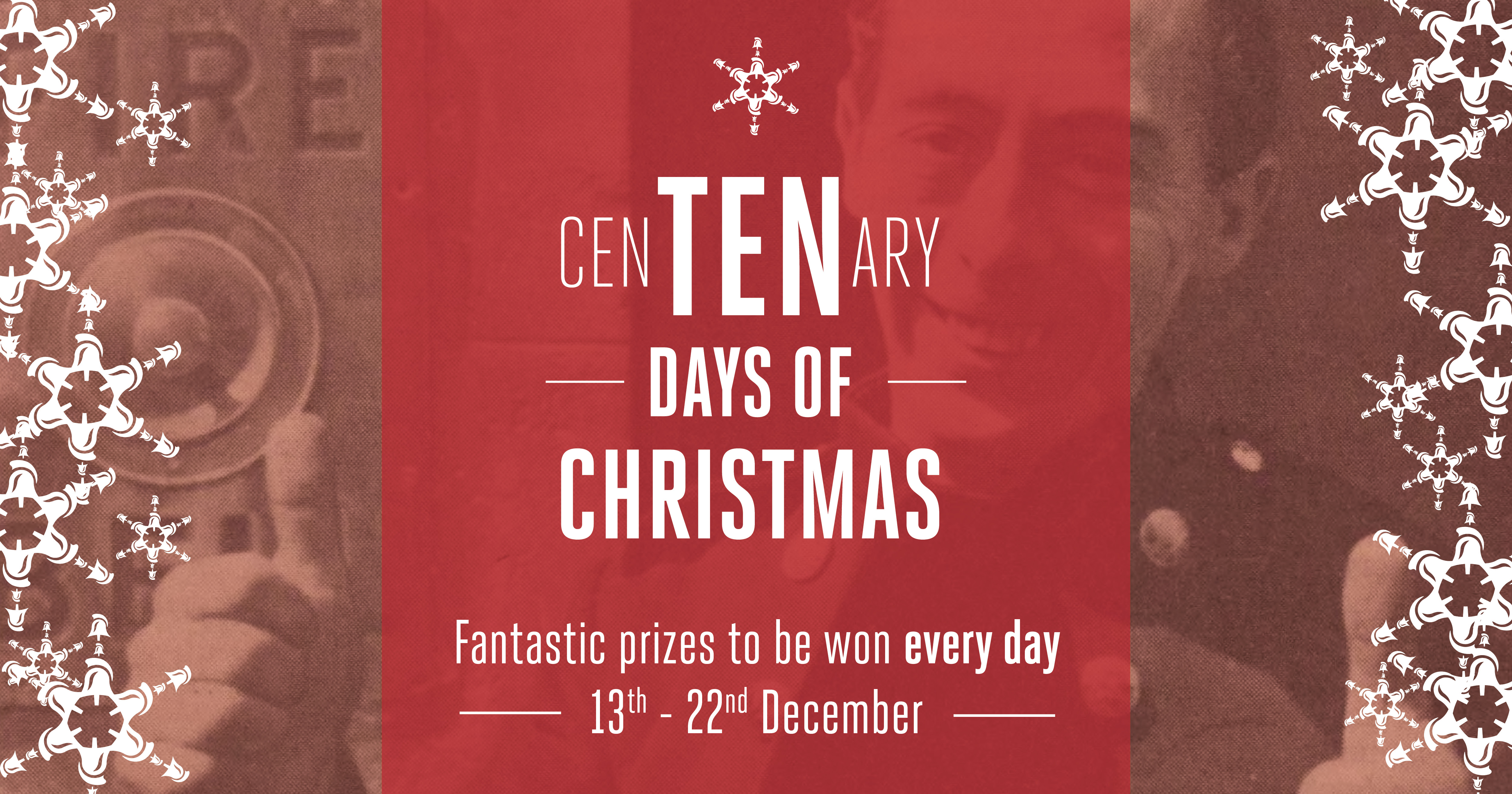 Don't miss our special Centenary Christmas Draws