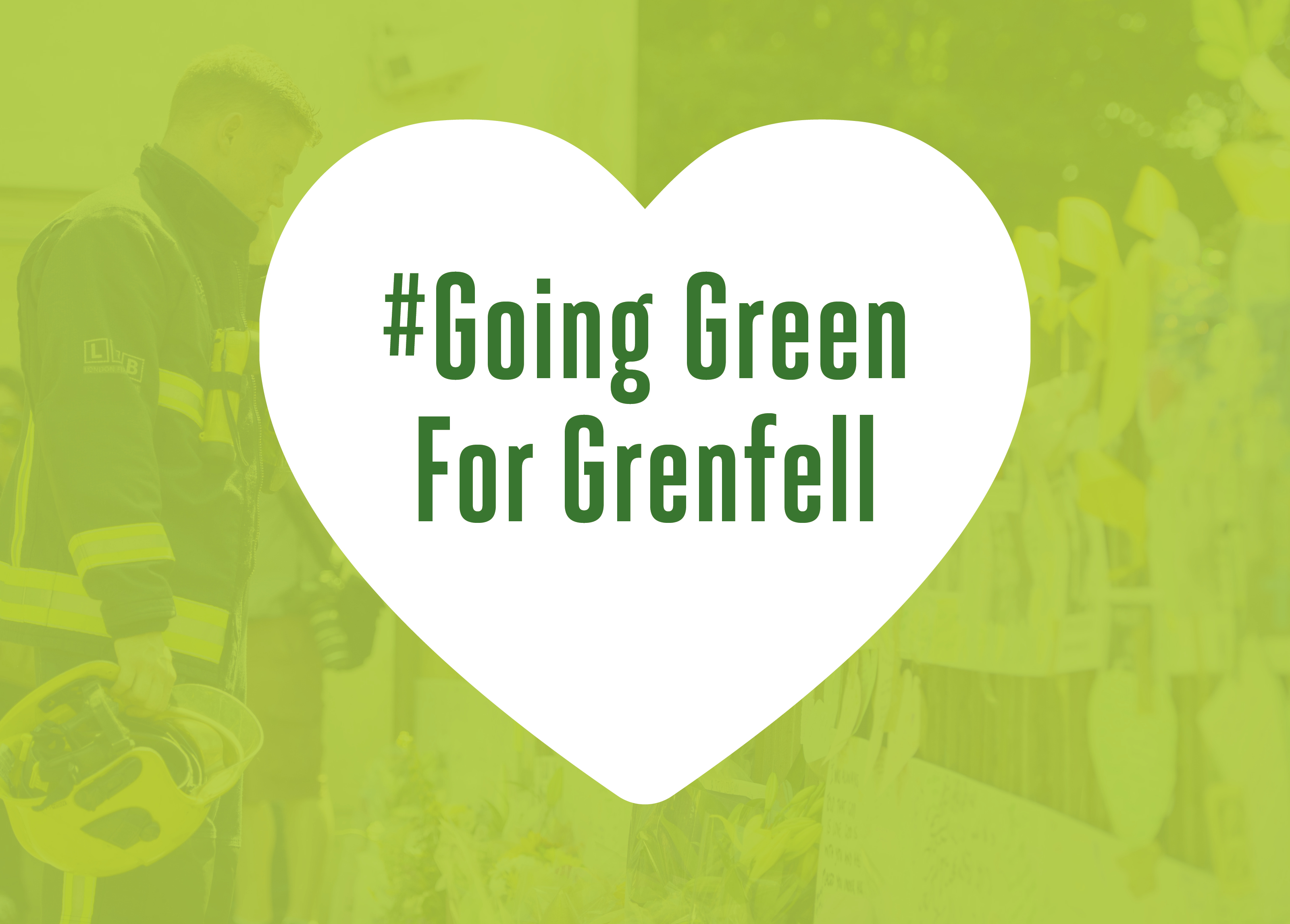 We're going Green For Grenfell